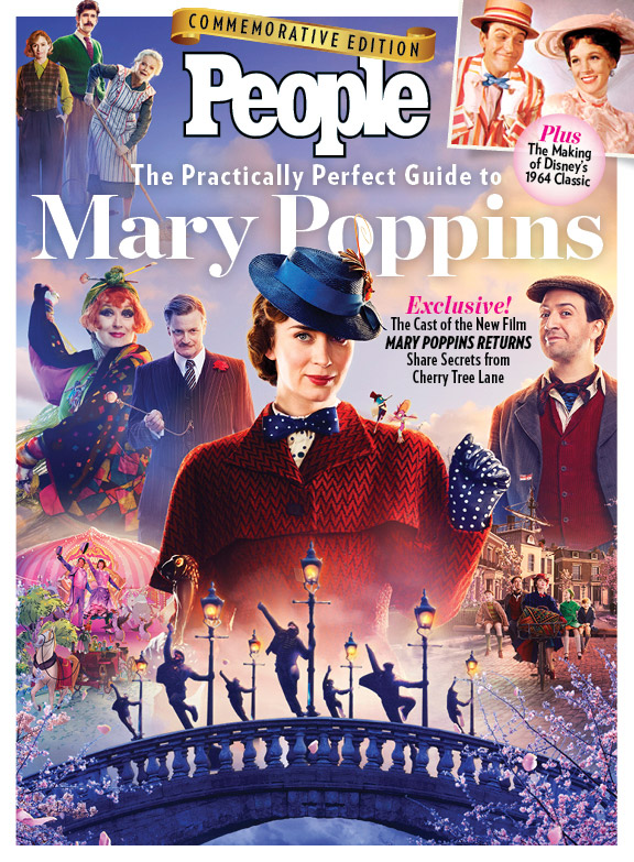 Go Inside Mary Poppins Returns with PEOPLE'sPractically Perfect Guide to Mary Poppins