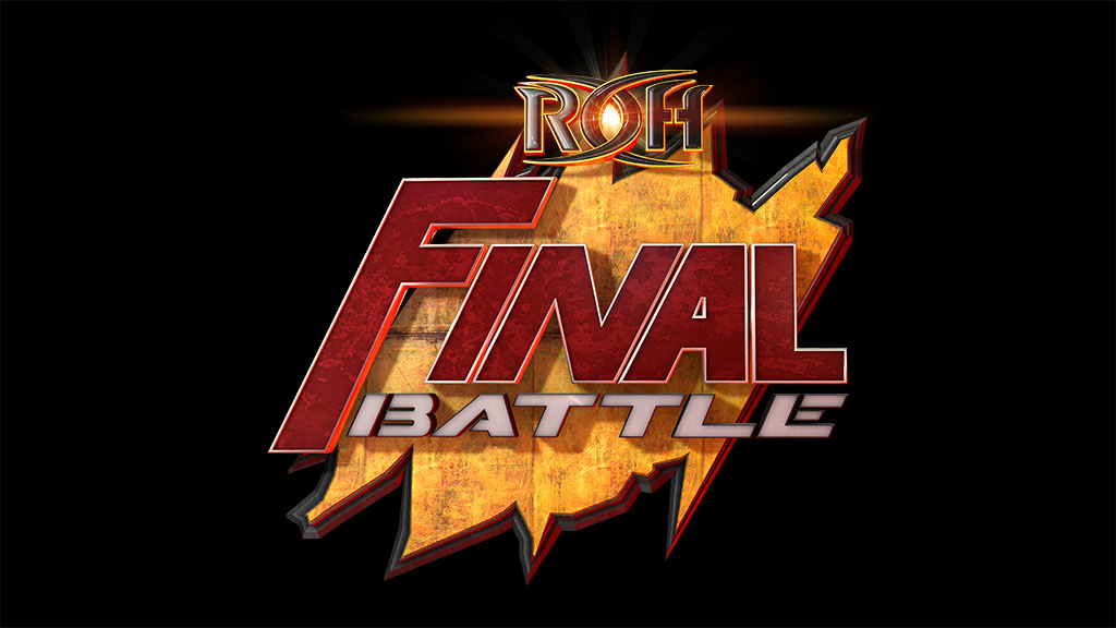 ROH Final Battle 2018 matches, date, start time, location, rumors