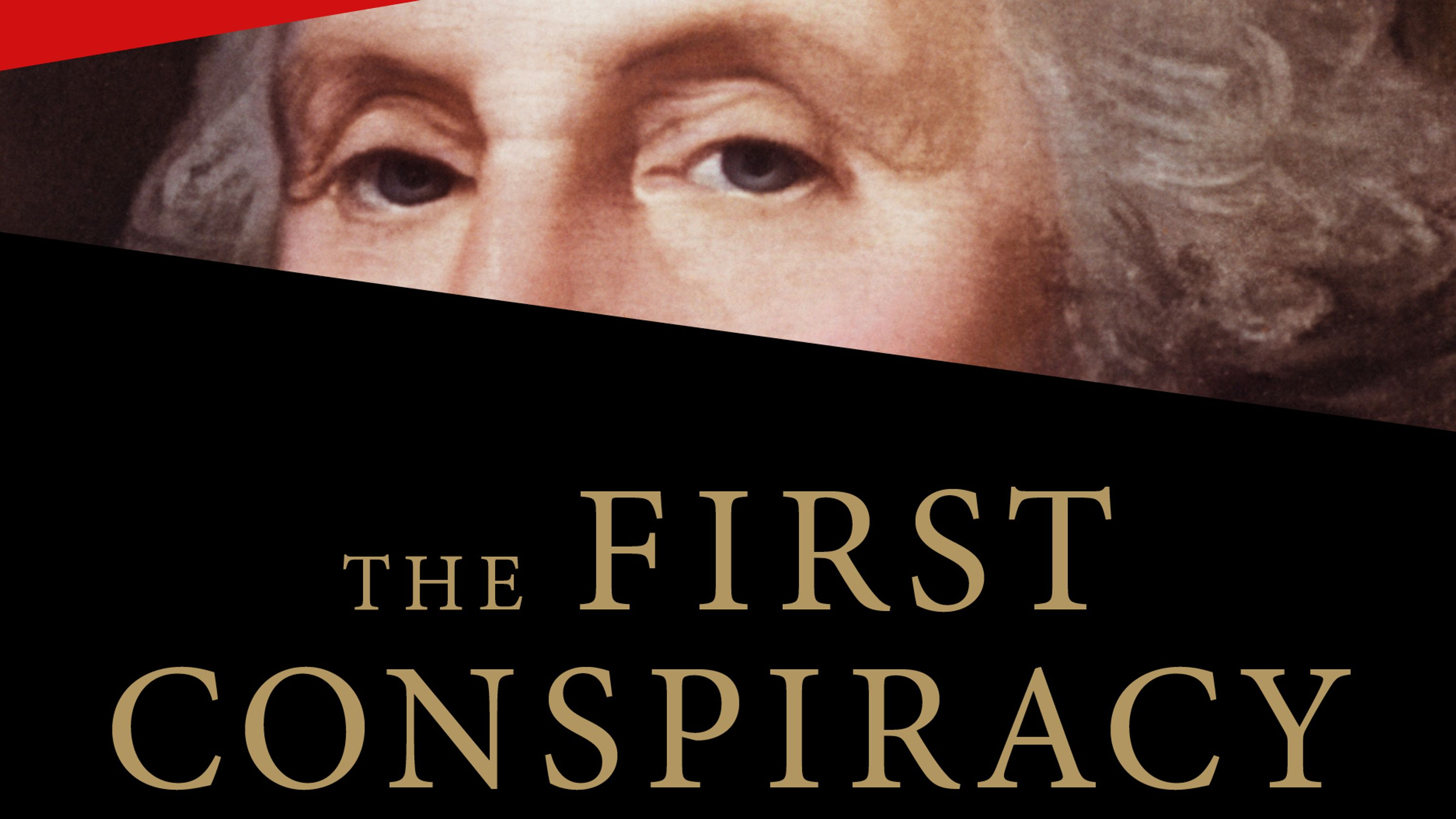 In 'The First Conspiracy,' Brad Meltzer, Mensch make historic intrigue a thriller