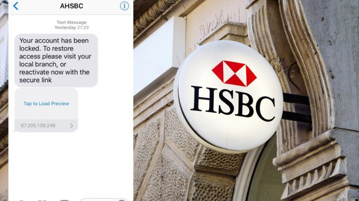 Text from HSBC claiming customers are locked out is a scam to steal your bank details