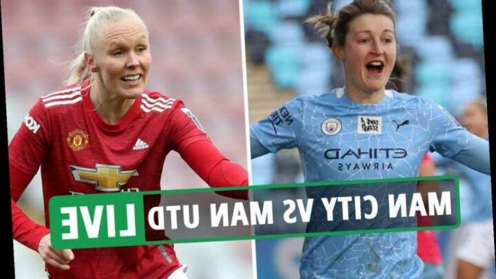 WSL – Man City vs Man Utd LIVE: Stream FREE, TV channel, team news and kick-off time – latest updates